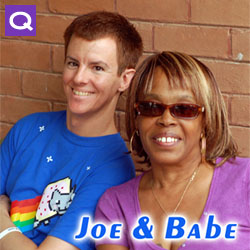 The Joe and Babe Show -- LIVE!