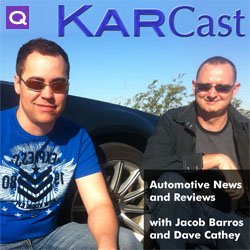 KarCast -- Automotive News and Reviews with Jacob Barros and Dave Cathey